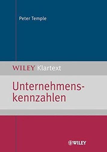 Unternehmenskennzahlen (WILEY Klartext)