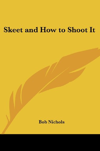 Skeet and How to Shoot It