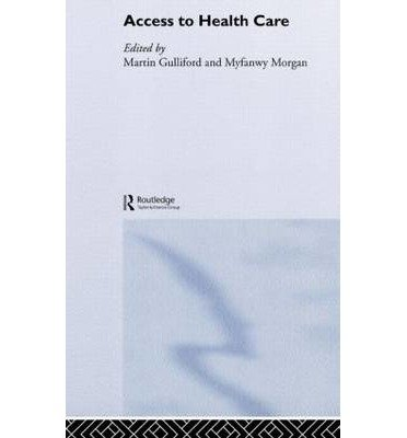[(Access to Health Care)] [Author: Martin Gulliford] published on (September, 2003)