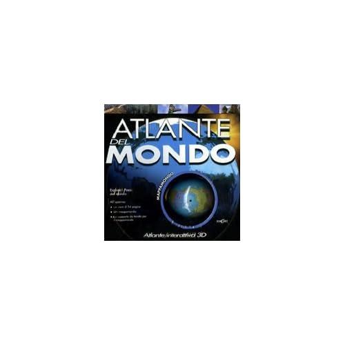 Atlante Del Mondo. Atlante Interattivo 3D. Ediz. Illustrata. Con Gadget