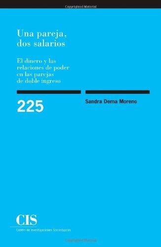 Una Pareja Dos Salarios (Monografías)