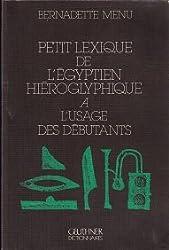 Petit lexique de l'Egyptien Hiéroglyphique à l'usage des débutants