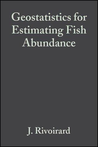 Geostatistics for Estimating Fish Abundance
