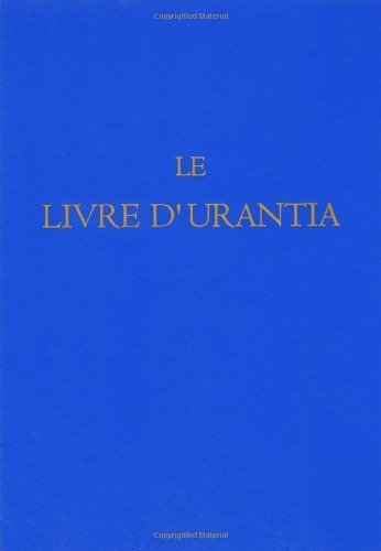 Le Livre d'Urantia (French Edition) (French) Paperback January 1, 1996