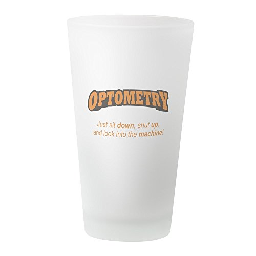 CafePress–Optometrie/Maschine–Pint-Glas, 16oz Trinkglas frosted