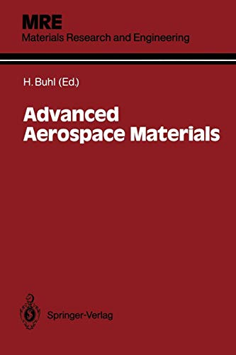 Advanced Aerospace Materials (Materials Research and Engineering) (Die Lebensdauer Des Motors)