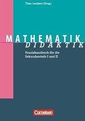 Fachdidaktik: Mathematik-Didaktik: Praxishandbuch für die Sekundarstufe I und II