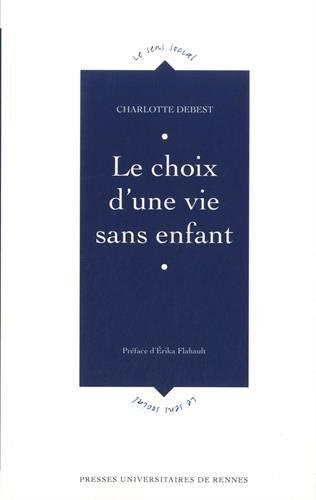 Le choix d'une vie sans enfant par Charlotte Debest