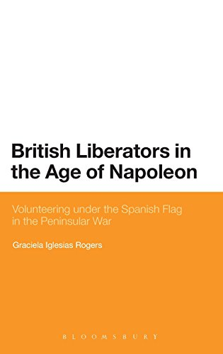 British Liberators in the Age of Napoleon