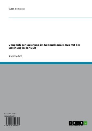 Vergleich der Erziehung im Nationalsozialismus mit der Erziehung in der DDR