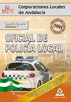 Oficial De La Policía Local De Andalucía. Temario General. Volumen I