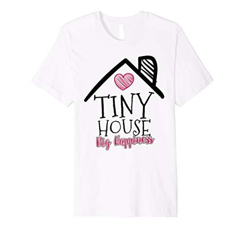 Preisvergleich Produktbild Tiny House Big Happiness T-Shirt - Funny Tiny Homes Gift
