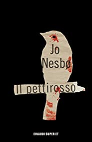 Il pettirosso (Serie Harry Hole Vol. 3)