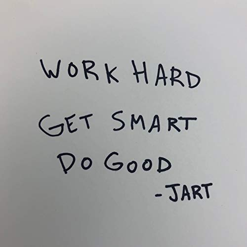 Work Hard, Get Smart, Do Good (feat  Dr  Clamp)