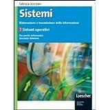 Sistemi: elaborazione e trasmissione delle informazioni. Con espansione online. Per gli Ist. tecnici industriali: 2