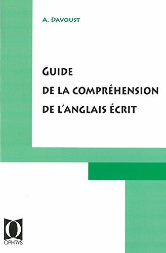 Guide de compréhension de l'anglais écrit par Davoust