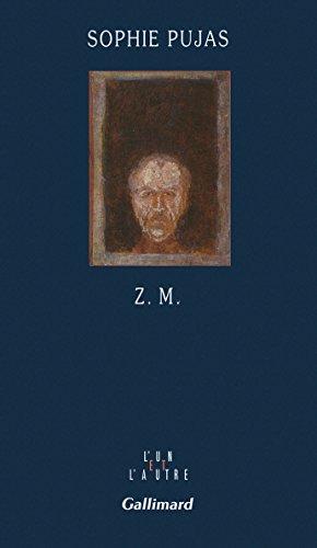Z. M. (L'un et l'autre) par Sophie Pujas