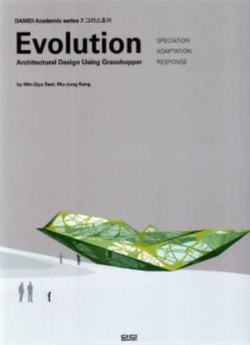 Evolution - Architectural Design Using Grasshopper