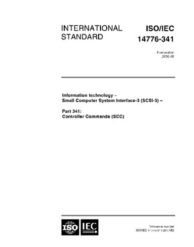 ISO/IEC 14776-341:2000, Information technology -- Small Computer System Interface-3 (SCSI-3) -- Part 341: Controller Commands (SCC)