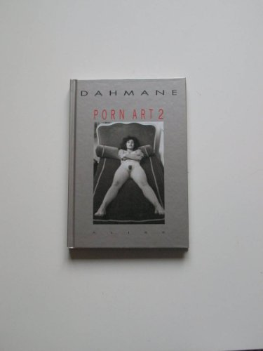 Porn Art, volume 2 (public averti)
