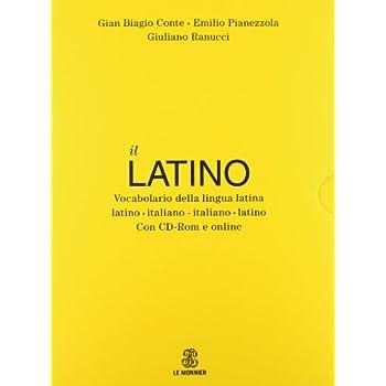 Il Latino. Vocabolario Della Lingua Latina. Latino-Italiano Italiano-Latino. Con Cd-Rom