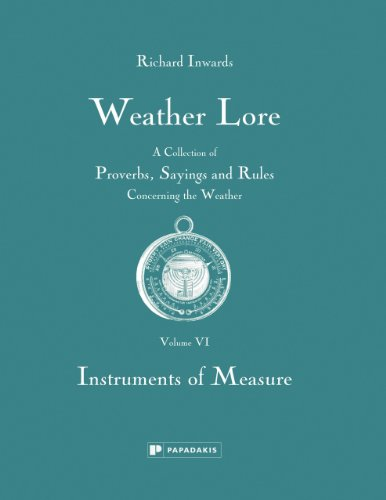 Weather Lore: Instruments of Measure