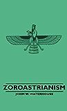 Zoroastrianism (Great Religions of the East)