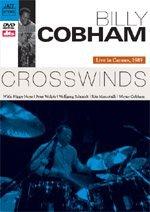 Preisvergleich Produktbild Billy Cobham: Crosswinds - Live in Cannes