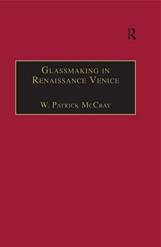 Glassmaking in Renaissance Venice: The Fragile Craft (English Edition) - Fragile Glas