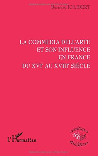 La commedia dell'arte et son influence en France