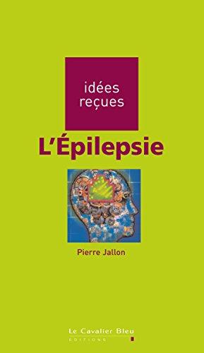 L'Epilepsie: idées reçues sur l'épilepsie