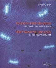 Pulsioni performative nell'arte contemporanea. Ediz. italiana e inglese