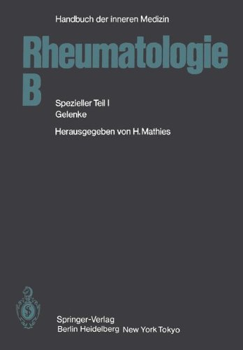Rheumatologie B: Spezieller Teil I Gelenke (Handbuch der inneren Medizin)