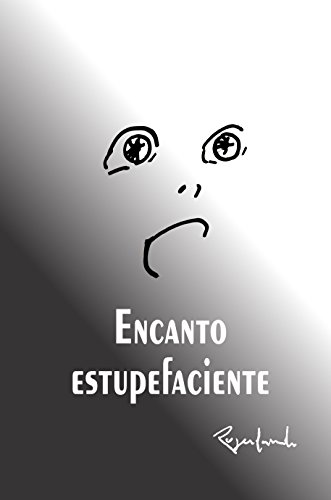 encanto estupefaciente (Portuguese Edition) por Rogerlando Cavalcante