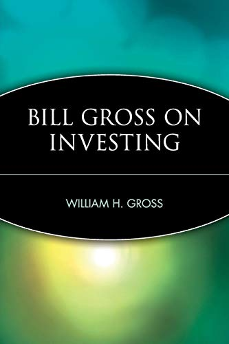 Bill Gross on Investing