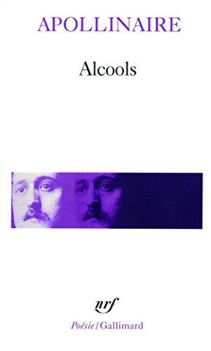 Alcools. suivi de Le Bestiaire. et de Vitam impendere amori / Guillaume Apollinaire  