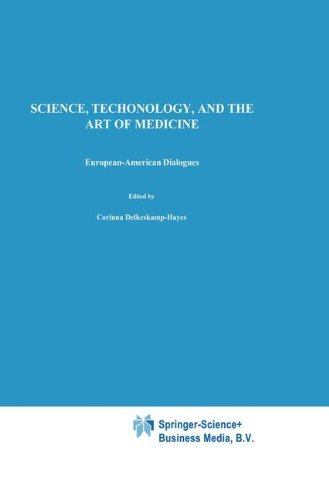 Science, Technology, and the Art of Medicine: European-American Dialogues (Philosophy and Medicine Book 44) (English Edition) (Mind A Cutter The In Of)