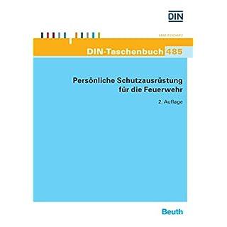 Persönliche Schutzausrüstung für die Feuerwehr (DIN-Taschenbuch) (German Edition)