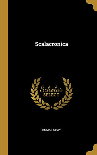 Scalacronica par Thomas Gray