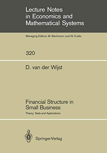 320 System (Financial Structure in Small Business: Theory, Tests and Applications (Lecture Notes in Economics and Mathematical Systems, Band 320))