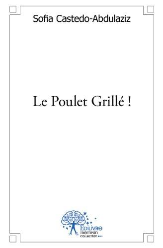 Le Poulet Grille !