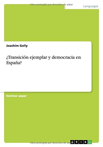 ¿Transición ejemplar y democracia en España?