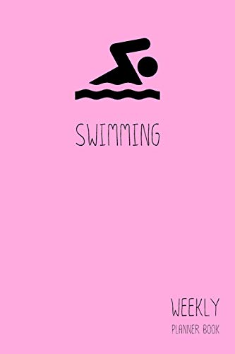 Swimming Weekly Planner Book: Classic Pink 6x9