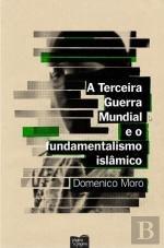A Terceira Guerra Mundial E O Fundamentalismo Islâmico