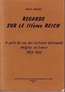 Regards sur le IIIe Reich. : Le point de vue des écrivains allemands émigrés en France, 1933-1939
