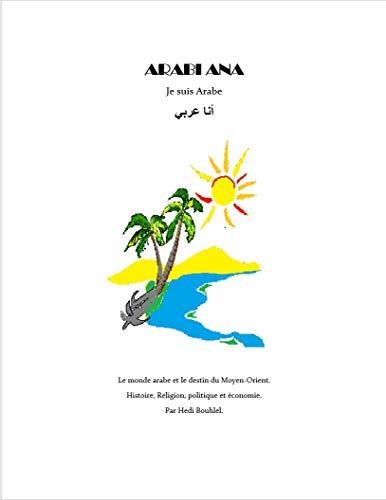 Couverture du livre ARABI ANA: Je suis Arabe