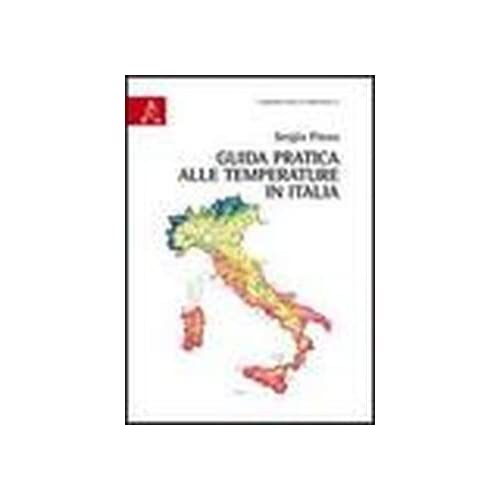 Guida Pratica Alle Temperature In Italia