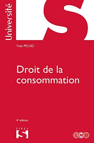 Droit de la consommation - 4e éd.