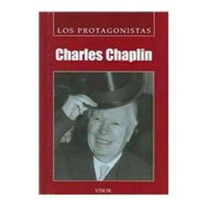 Charles Chaplin (Los Protagonistas) por Raul A. Garcia