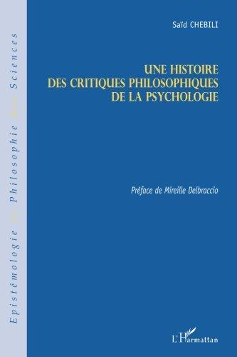 Une histoire des critiques philosophiques de la psychologie